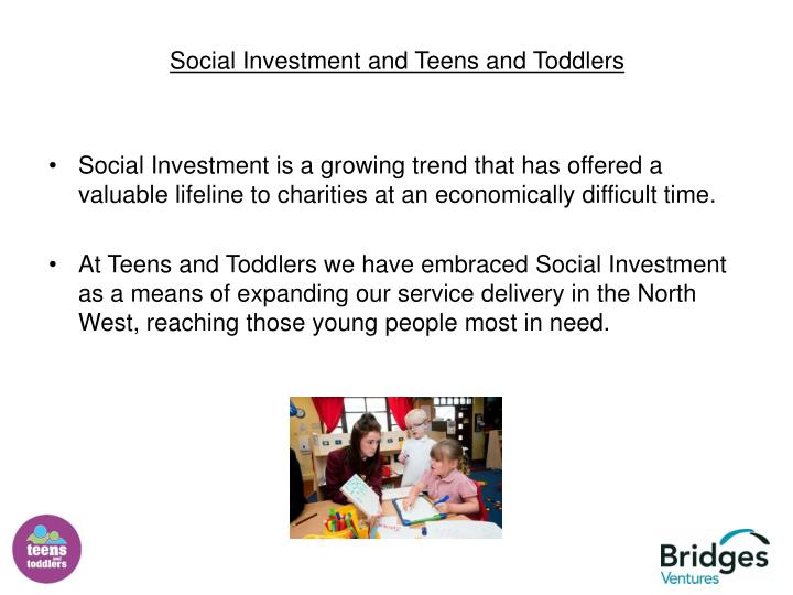 Social Investment and Teens and Toddlers