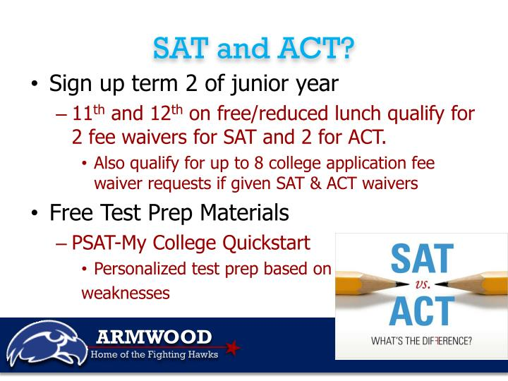 SAT and ACT?