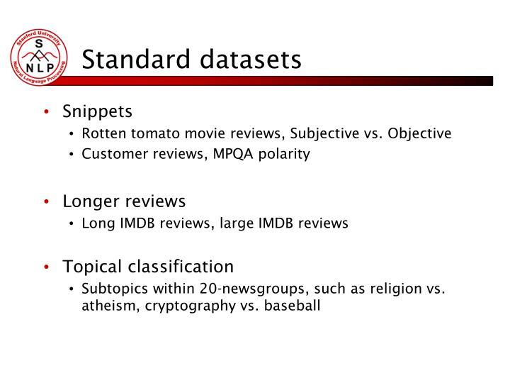 Standard datasets