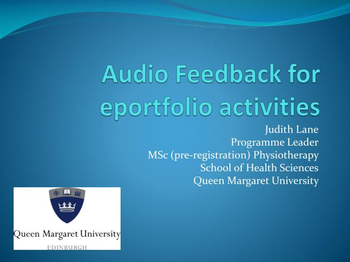 Audio Feedback for