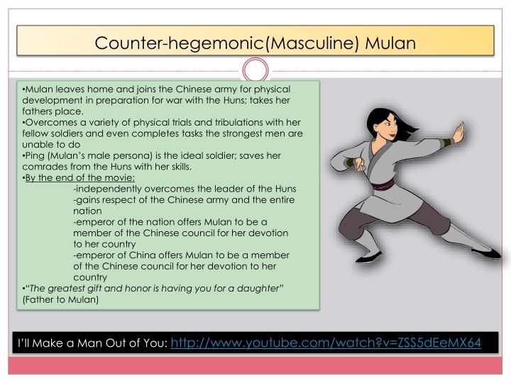 Counter-hegemonic(Masculine