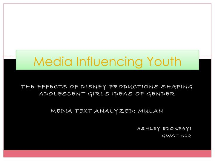 Media influencing youth