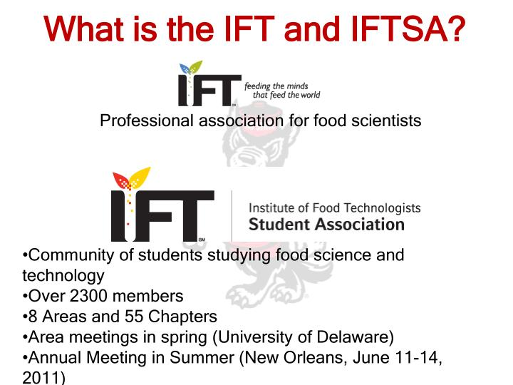 What is the IFT and IFTSA?