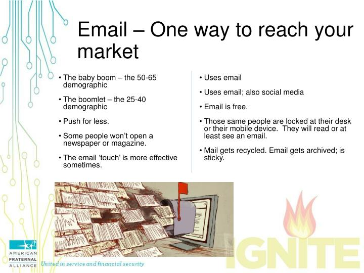 Email – One way to reach your market