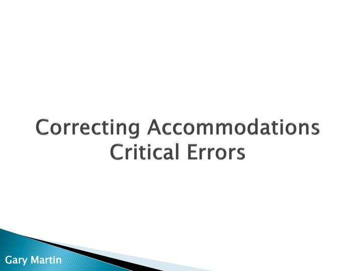 Correcting Accommodations
