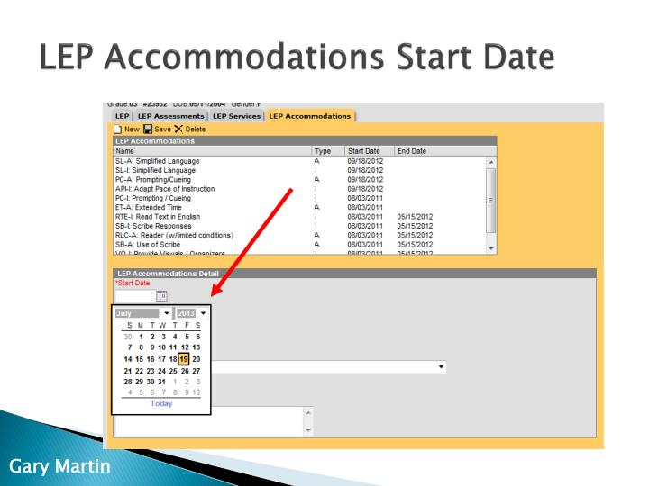 LEP Accommodations Start Date