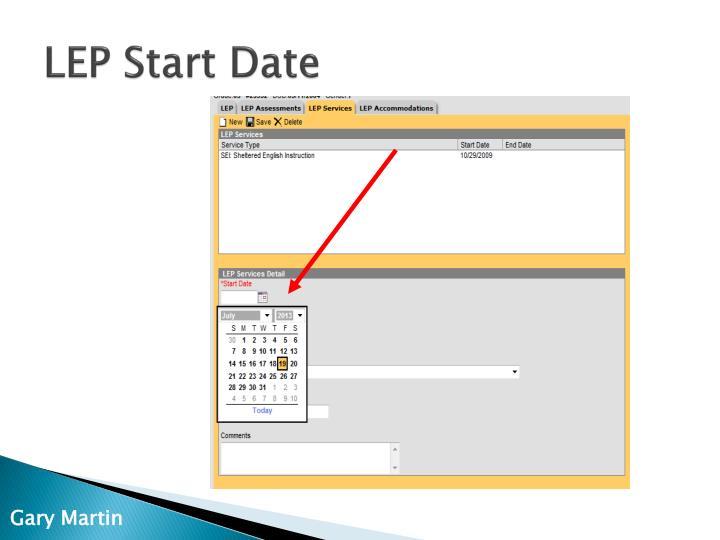 LEP Start Date