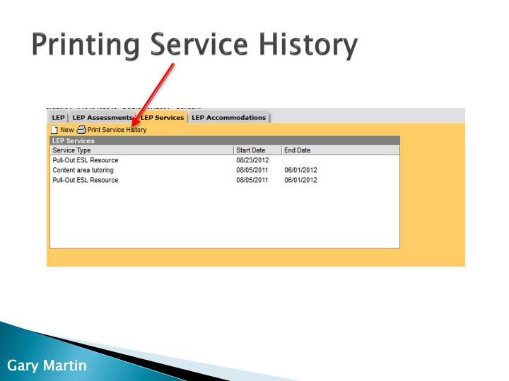 Printing Service History
