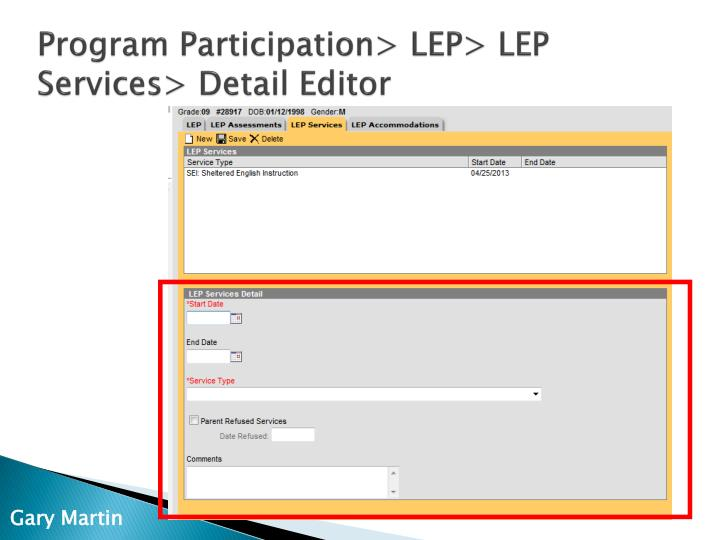 Program Participation> LEP> LEP Services> Detail Editor