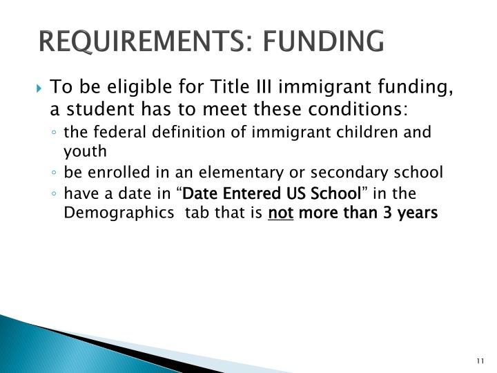 Requirements: funding