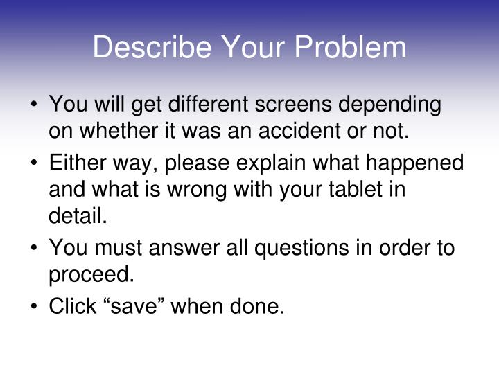 Describe Your Problem