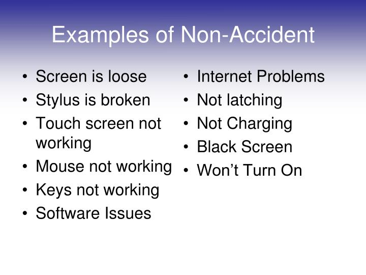 Examples of Non-Accident