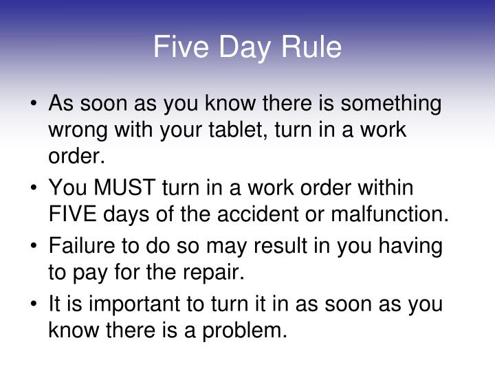 Five Day Rule