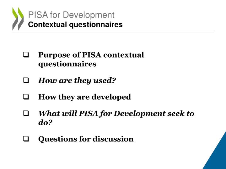 Pisa for development contextual questionnaires