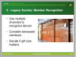 3 legacy society member recognition