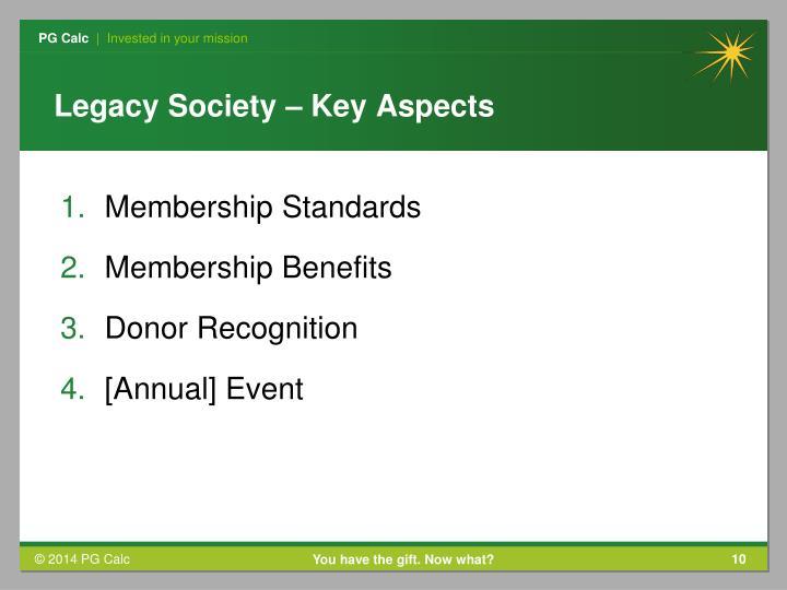 Legacy Society – Key Aspects