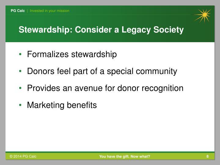 Stewardship: Consider a Legacy Society