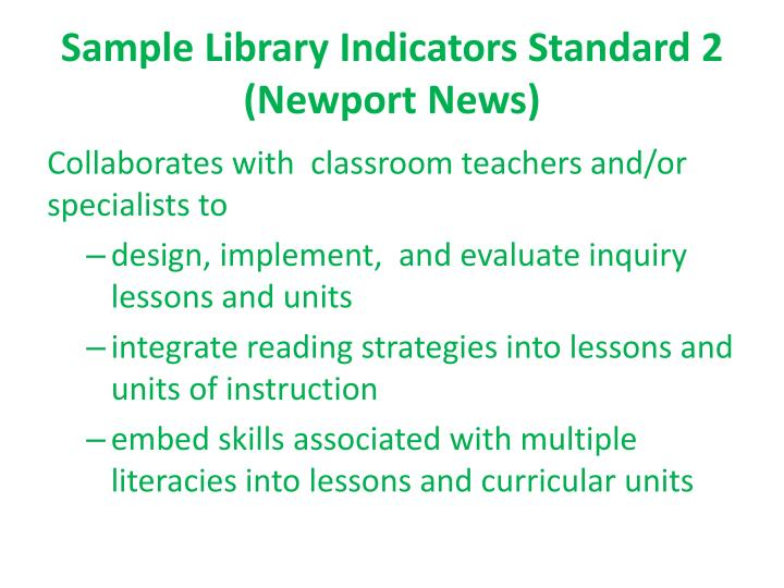 Sample Library Indicators Standard 2 (Newport News)