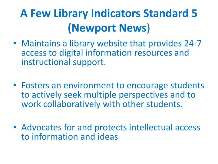 A Few Library Indicators Standard 5
