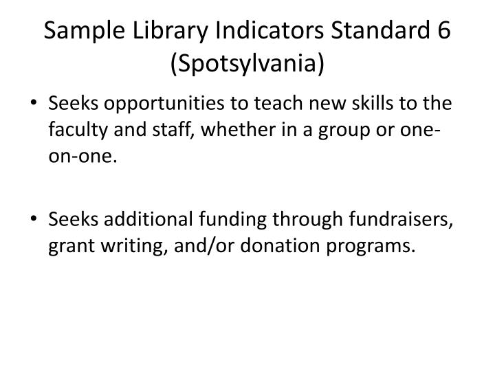 Sample Library Indicators Standard 6 (Spotsylvania)