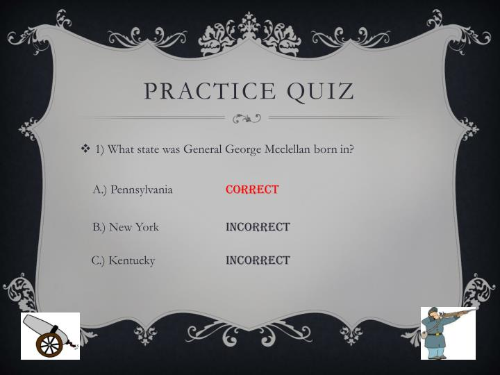 Practice Quiz
