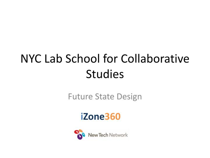 Nyc lab school for collaborative studies