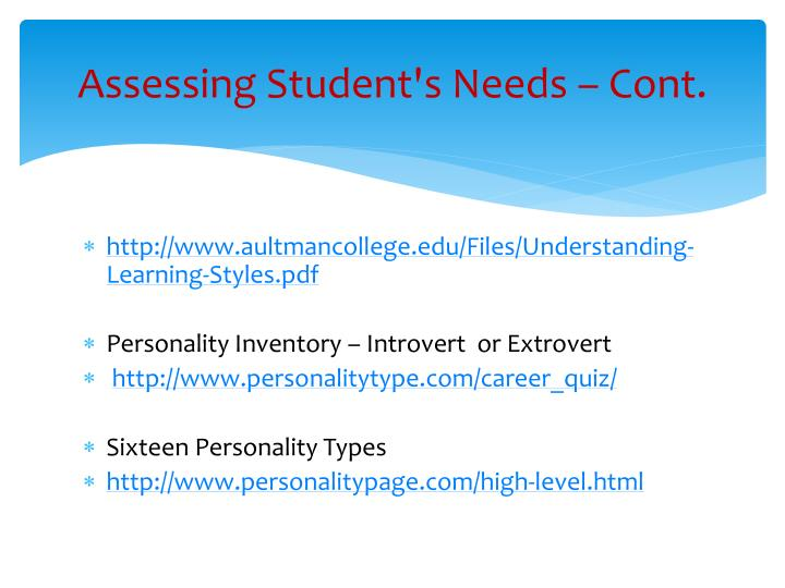 Assessing Student's Needs – Cont.