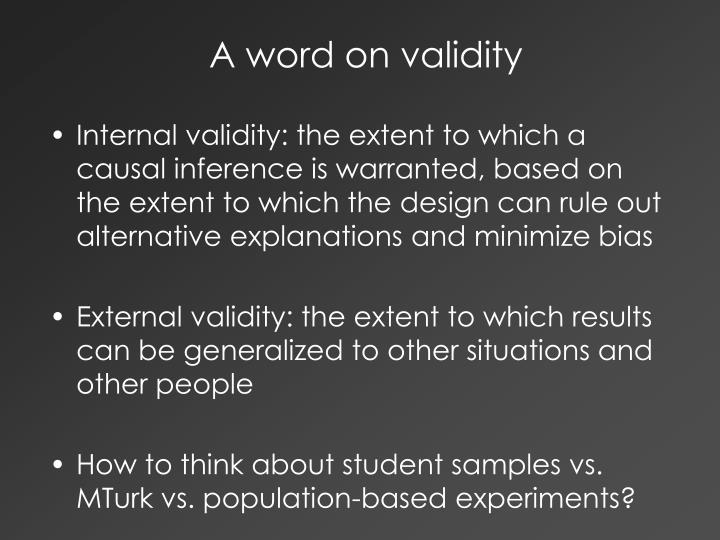 A word on validity