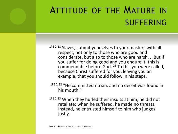 Attitude of the Mature in suffering