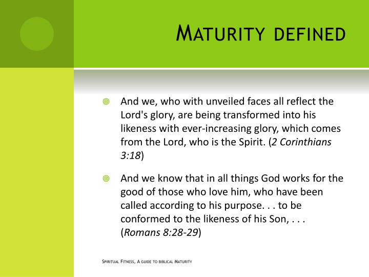 Maturity defined
