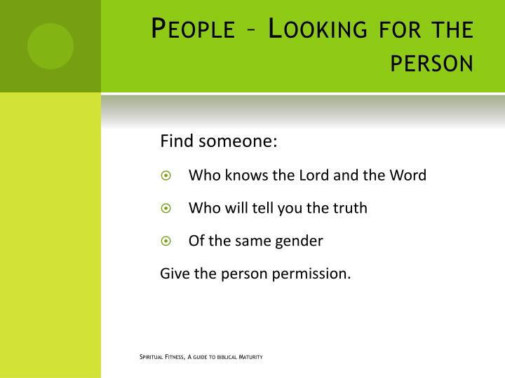 People – Looking for the person