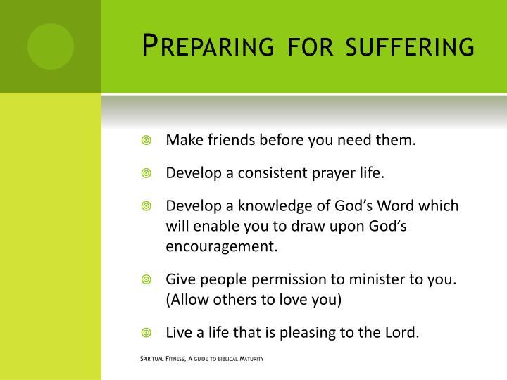Preparing for suffering