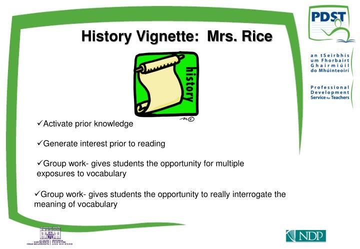 History Vignette:  Mrs. Rice