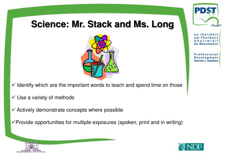 Science: Mr. Stack and Ms. Long