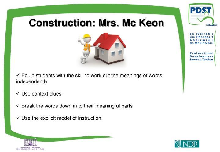 Construction: Mrs. Mc