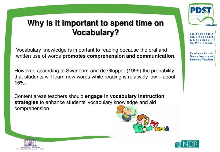 Why is it important to spend time on Vocabulary?