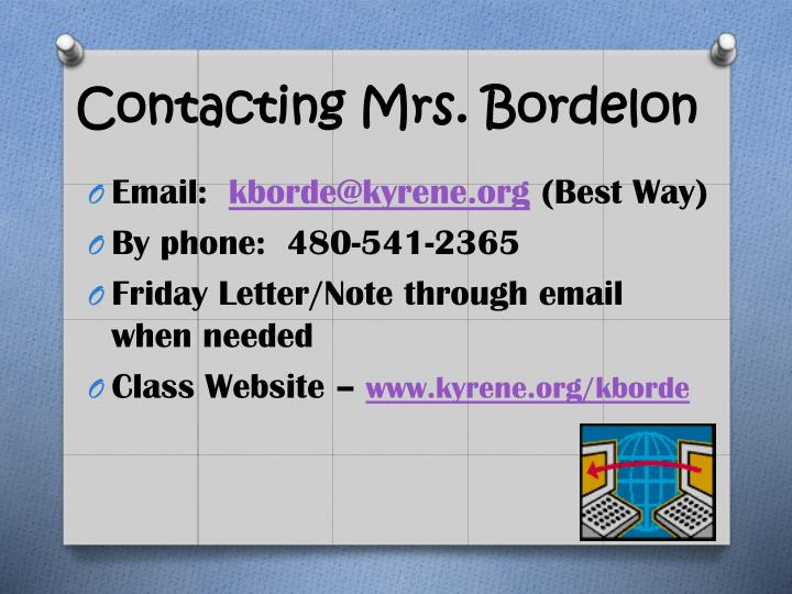 Contacting Mrs. Bordelon