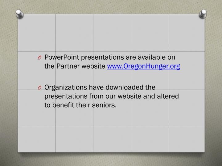 PowerPoint presentations are available on the Partner website