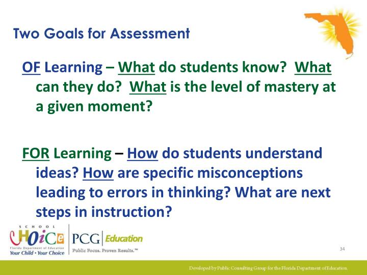 Two Goals for Assessment