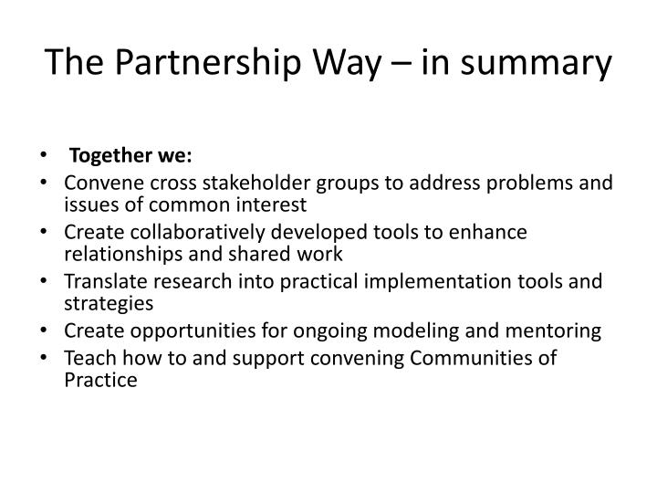 The Partnership Way – in summary