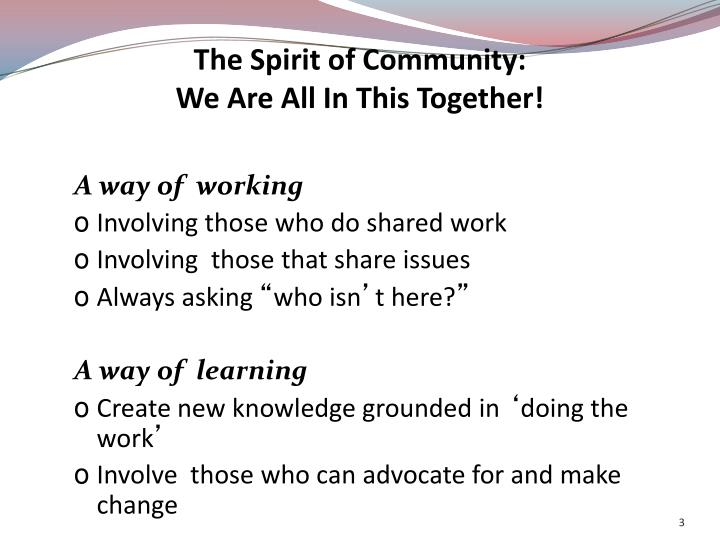 The spirit of community we are all in this together