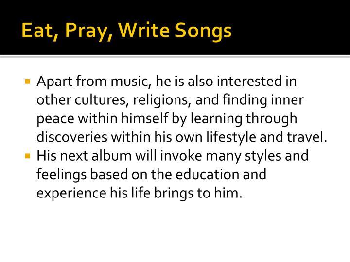 Eat, Pray, Write Songs