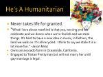 he s a humanitarian