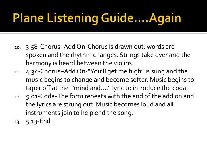 Plane Listening Guide….Again