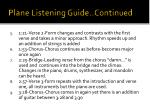 plane listening guide continued
