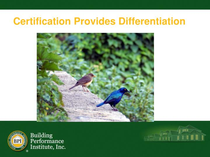 Certification Provides Differentiation