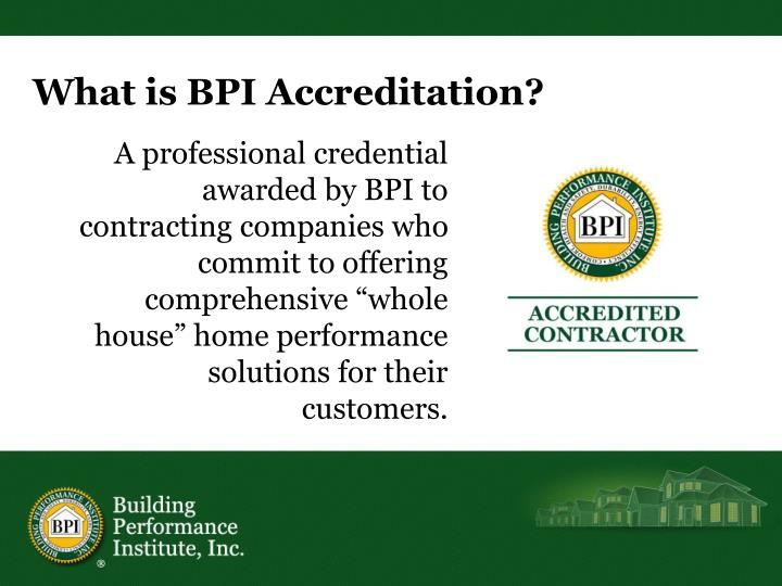 What is BPI Accreditation?