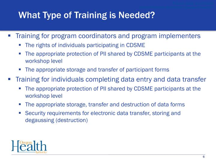 What Type of Training is Needed?