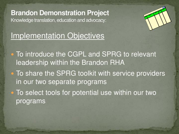 Brandon Demonstration Project
