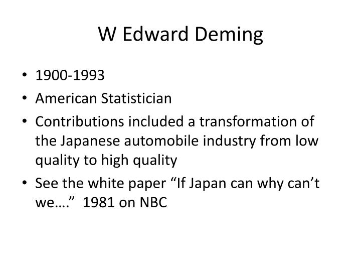 W Edward Deming